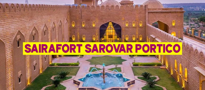 Saira Fort Sarovar Portico- Jaisalmer| Luxury Hotel in Rajasthan| GHUMAU KYA